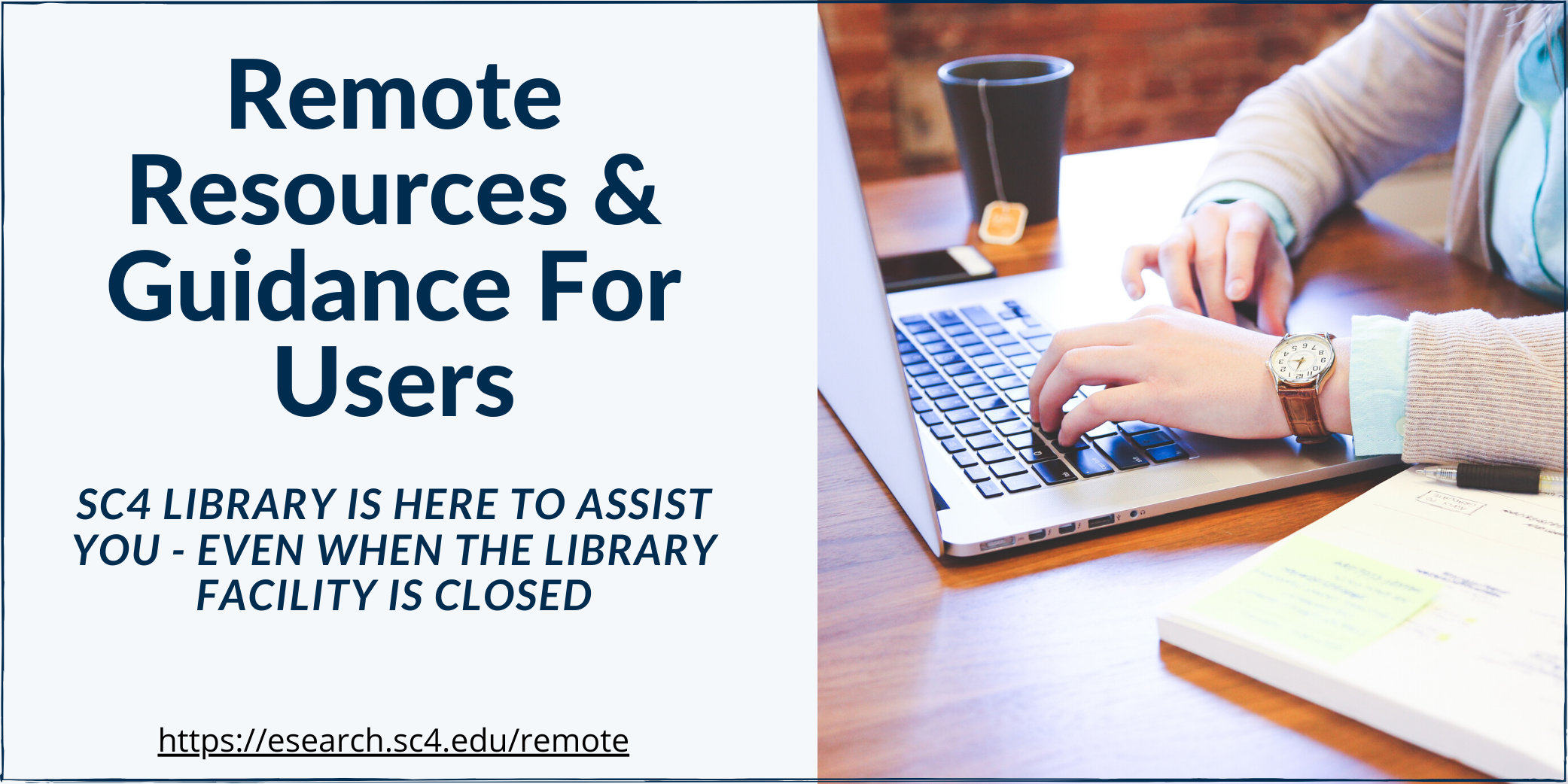 remote resources & guidance for users
