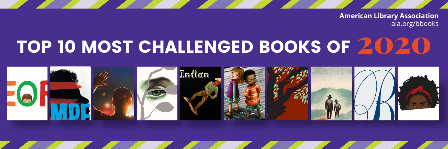 American Library Association graphic of book covers of the top 10 challenged books of 2020