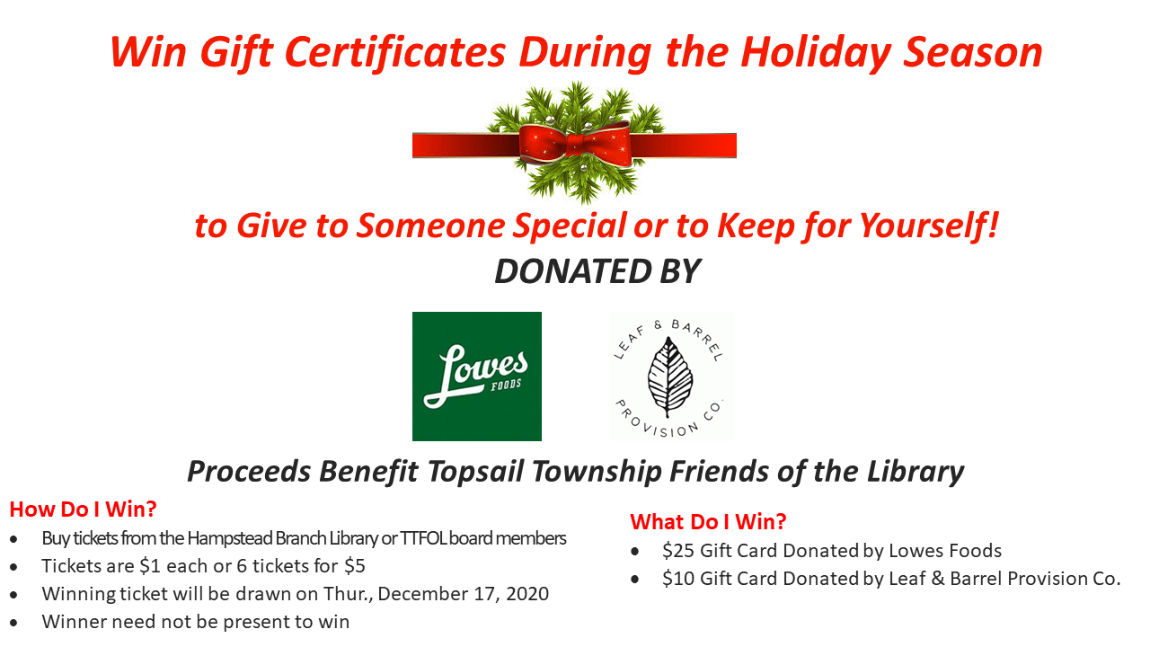 Holiday Raffle for Topsail Township Friends of the Library