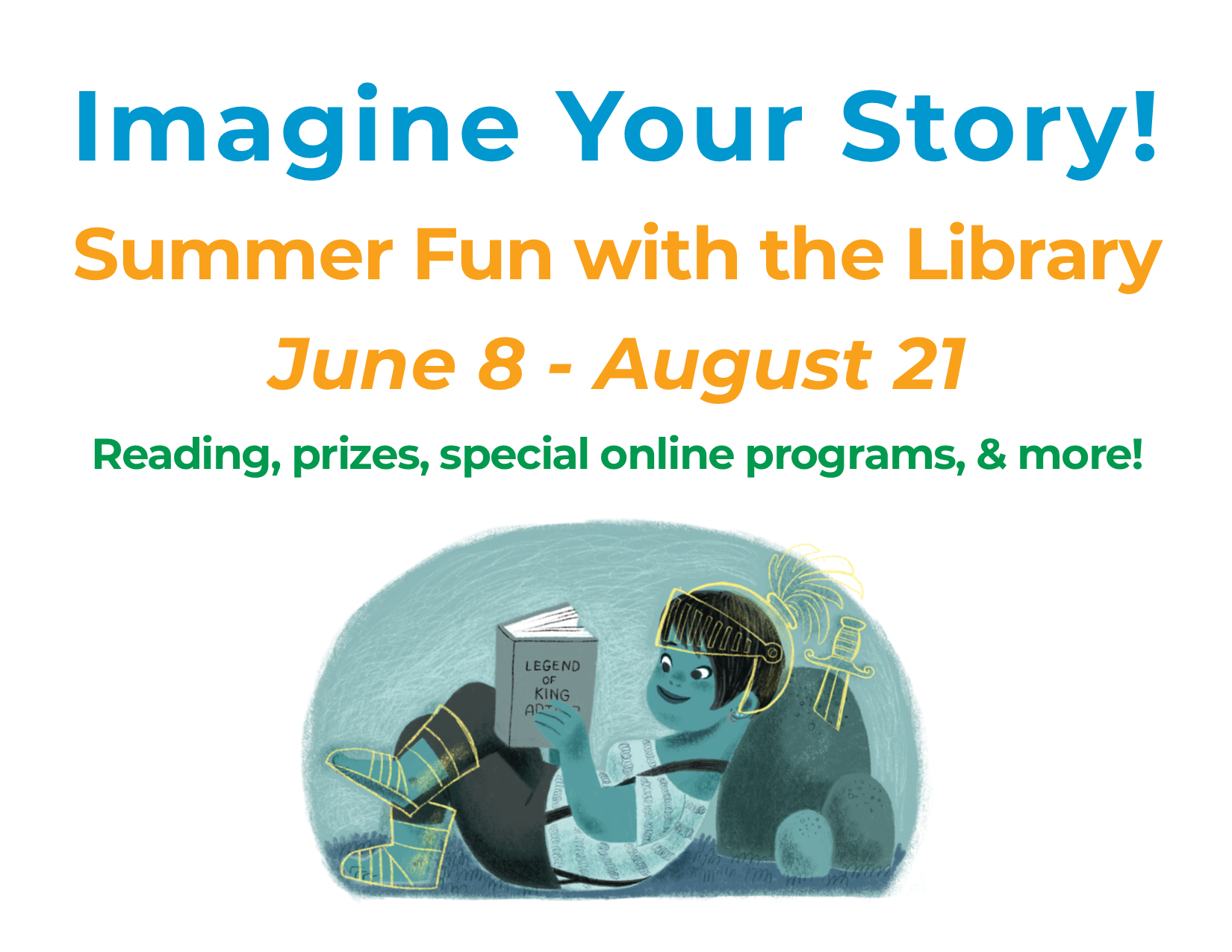 Summer fun with the library! June 8 - August 21. Reading, prizes, special online programs, and more!