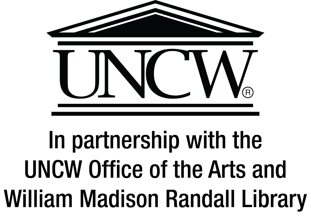 In partnership with the UNCW Office of the Arts and William Madison Randall Library
