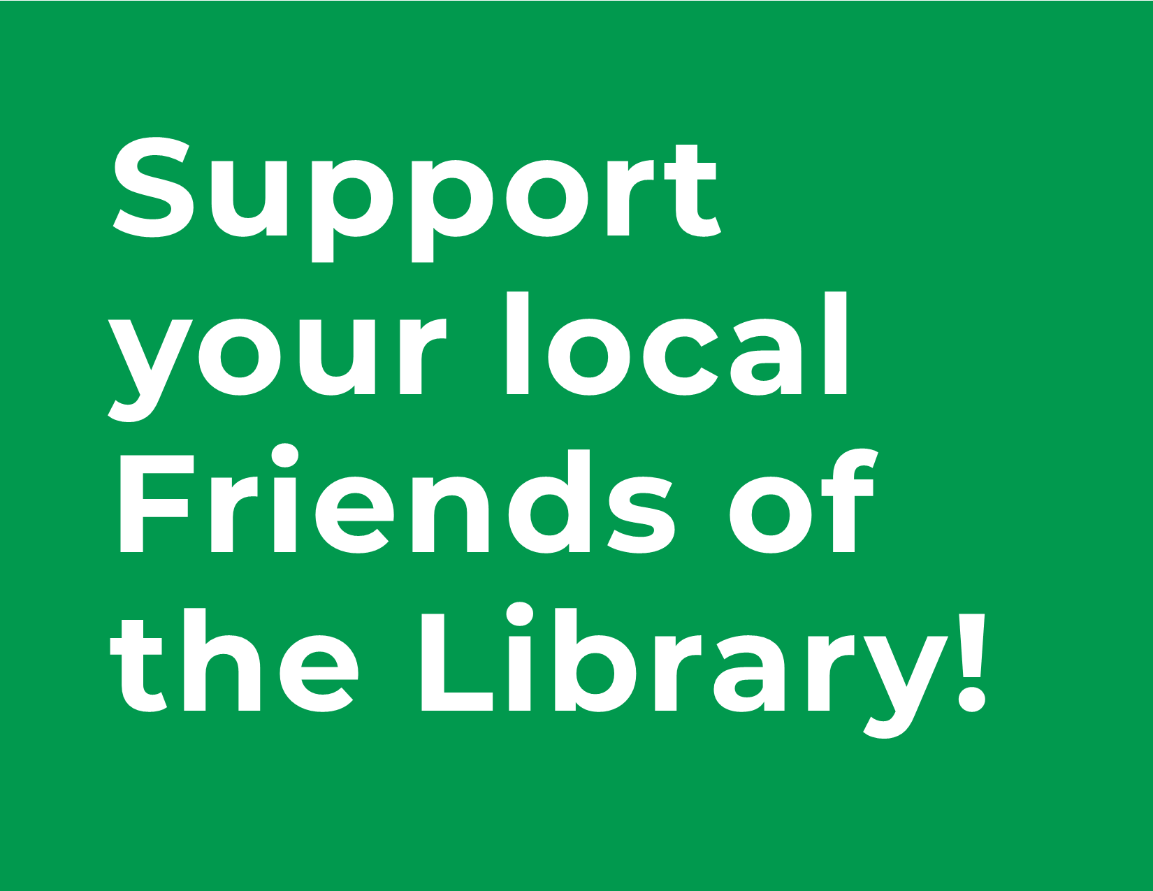 Support your local Friends of the Library!