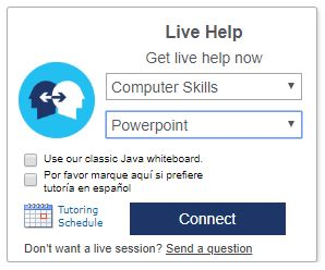Live Help menu - select Computer Skills - PowerPoint