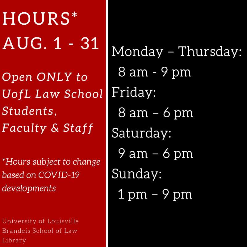 August 1-31 Library Hours