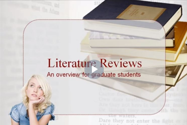 Video of understanding a literature review
