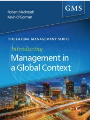 Introducing Management in a Global Context by Robert MacIntosh and Kevin D O'Gorman