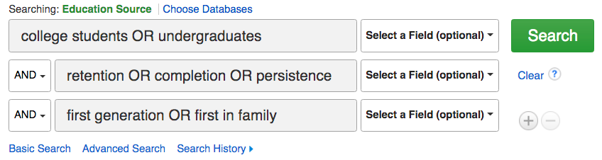 Image of sample database search: line 1, college students OR undergraduates; line 2, retention OR completion OR persistence; line 3, first generation OR first in family