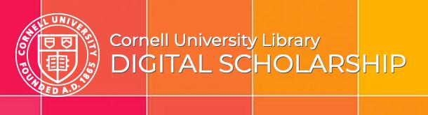 Cornell University Library Digital Scholarship website homepage
