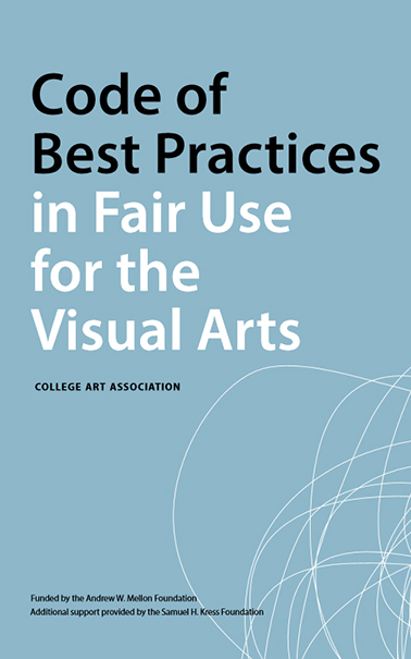 Image: cover of Code of best practices in fair use for the visual arts