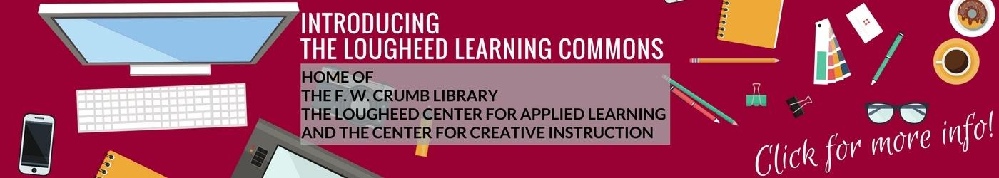 Lougheed Learning Commons Info banner