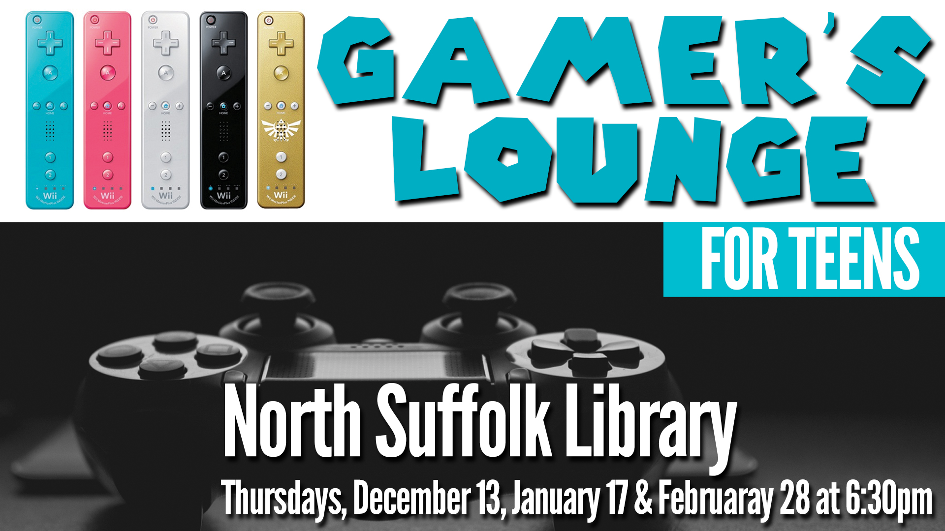 Teen Gamer's Lounge @ NSL