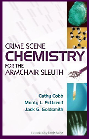 Forensic Chemistry for the Armchair Sleuth