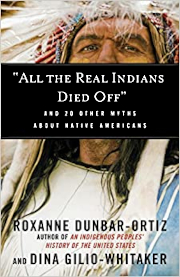 All the Real Indians Died Off