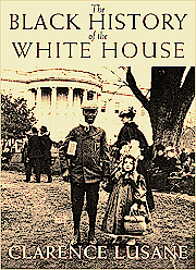 Black History of the Whitehouse