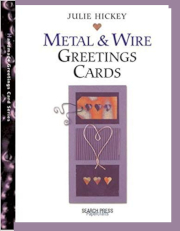 Home made Metal and Wire Greeting Cards