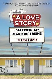 LoveStorhy Starring my Dead Best Friend