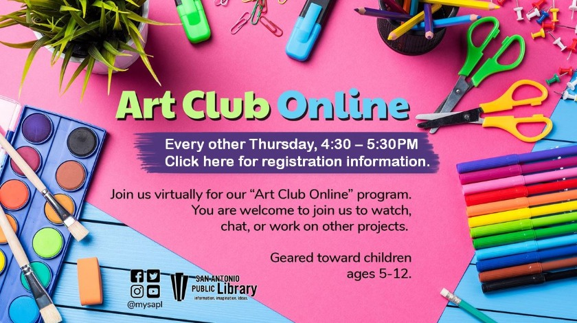 Art Club Online for children 5-12 years is every other Thursday, 4:30 - 5:30 PM. Click here for registration information.