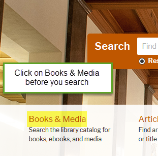 Use the Books and Media link under the search bar on www.lib.utexas.edu