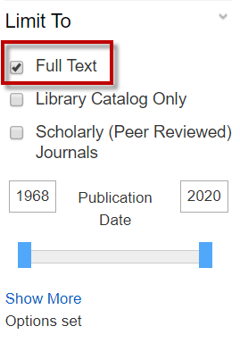 Check the full text limiter to eliminate articles that are not immediately available in full text.