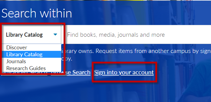 Selecting Library Catalog and My Account from library homepage