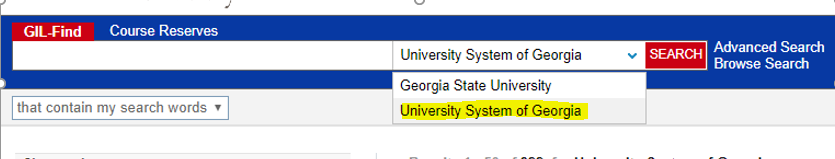 To search  University System libraries, change the search using the dropdown box in the catalog.