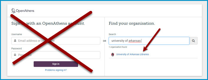 """OpenAthens login page please type """"Arkansas"""" to Find your Organisation"""