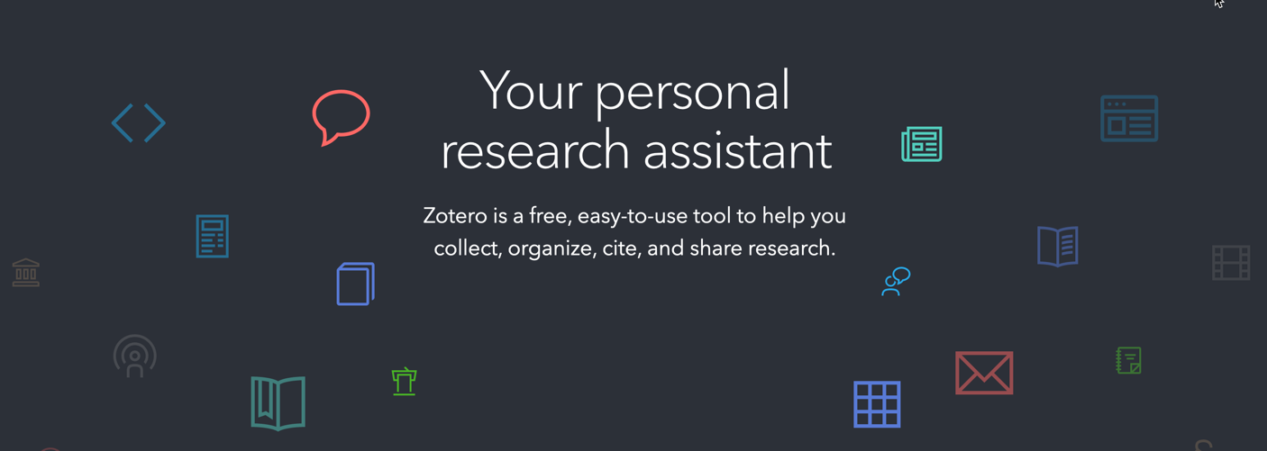 "Zotero banner: ""Zotero is a free, easy-to-use tool to help you collect, organize, cite, and share research."""