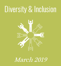 March 2019 - Diversity and Inclusion