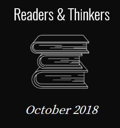 October 2018 - Readers and Thinkers