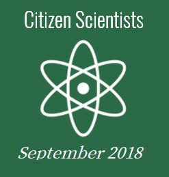September 2018 - Citizen Scientists