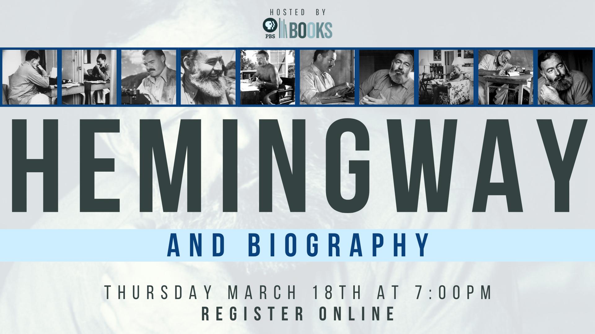 Hemingway and Biography