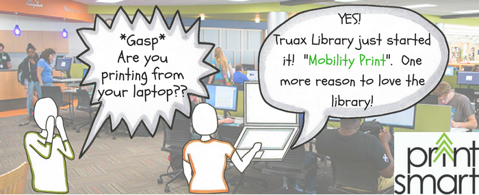 Mobility print available at Truax Library
