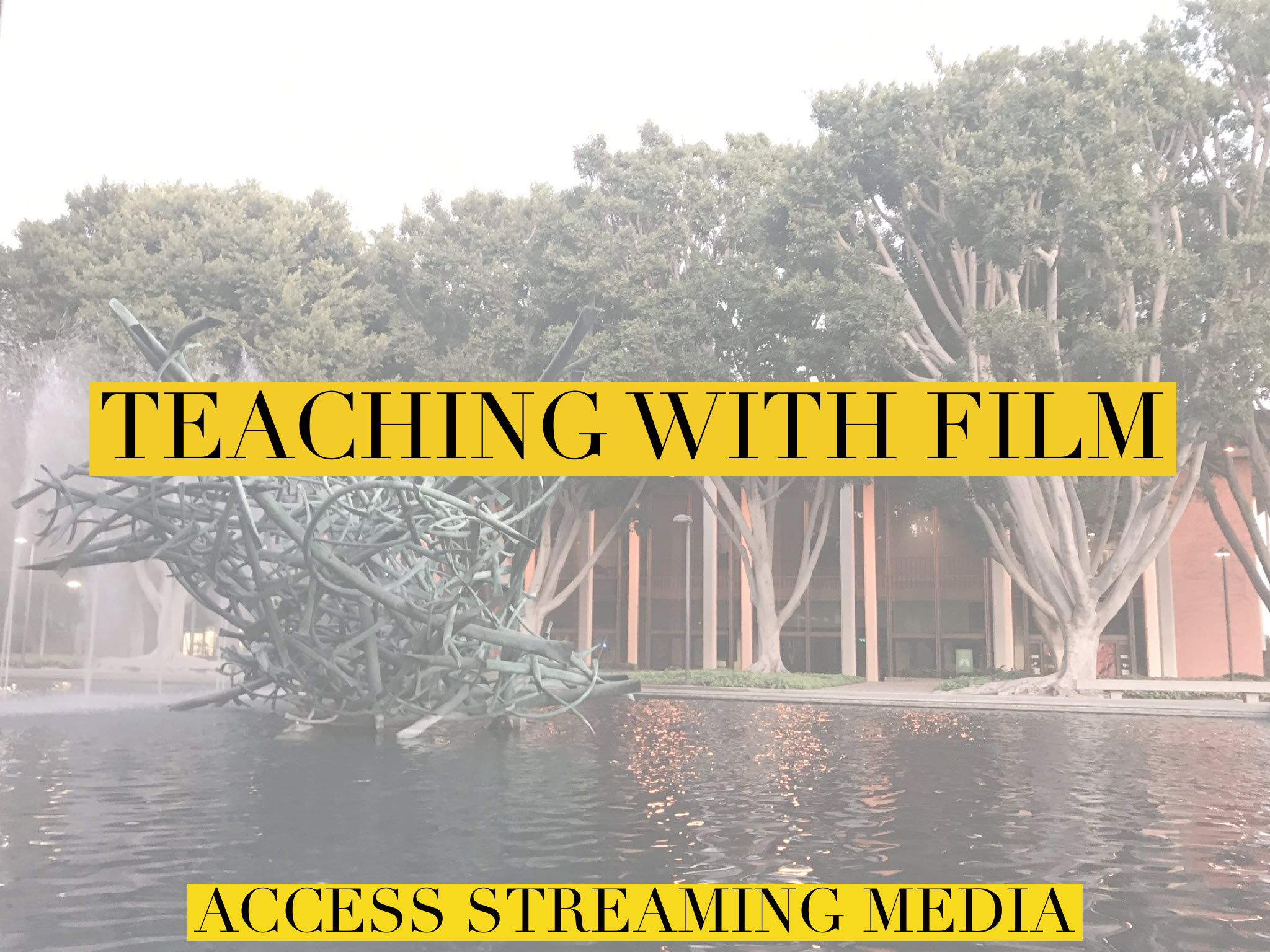 teaching with film streaming media