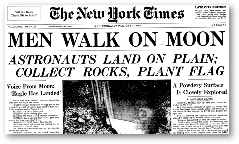 Front page of New York Times with headline, Men Walk on Moon.