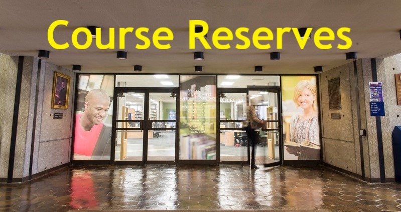 Course Reserves above Library Front Doors
