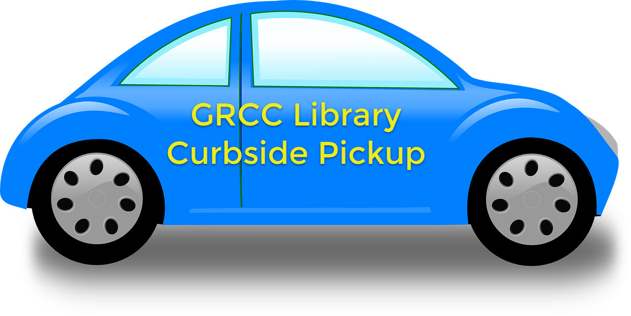 GRCC Library Curbside Pickup