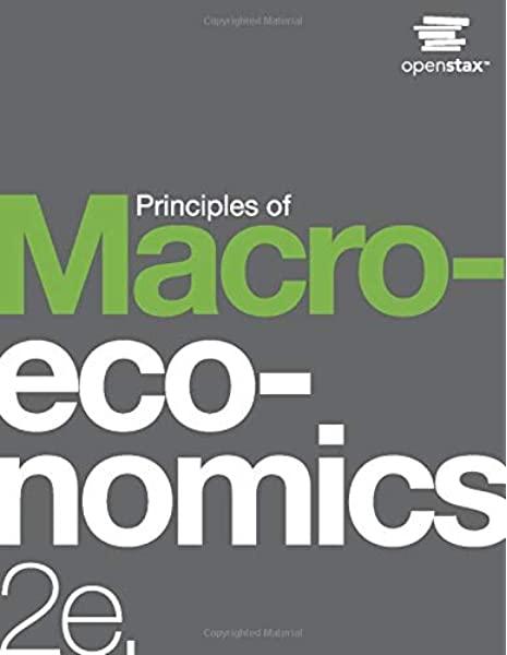 EC 251 - Principles of Macroeconomics - OpenStax Principles of Macroeconomics