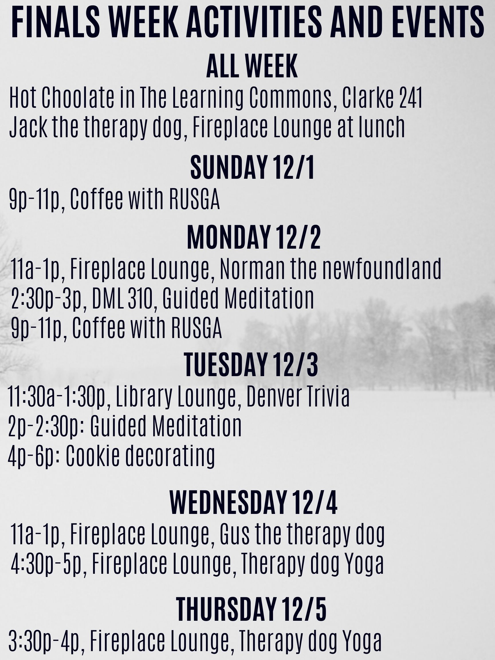 stress less activities December 1 - 6, 2019 include therapy dogs, meditation, yoga, cookie decorating