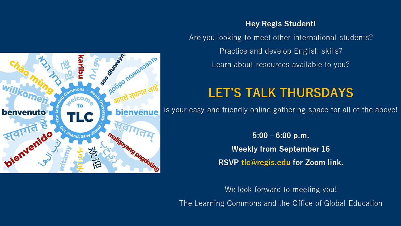 Let's Talk Thursdays begin September 16 as a space for international students to gather online and connect. Image presents Welcome to TLC in multiple languages.