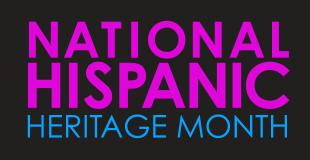 Text image: National Hispanic Heritage Month