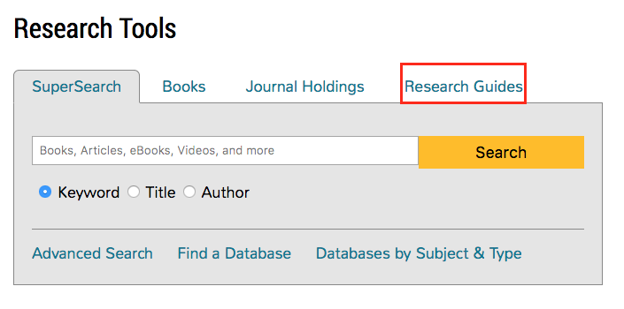 "The ""Research Guides"" link is the fourth tab of the SuperSearch box."