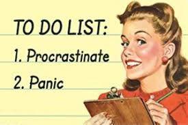 Meme of smiling retro woman - To Do List: 1. Procrastinate 2. Panic
