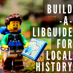 Build-a-LibGuide - Local History