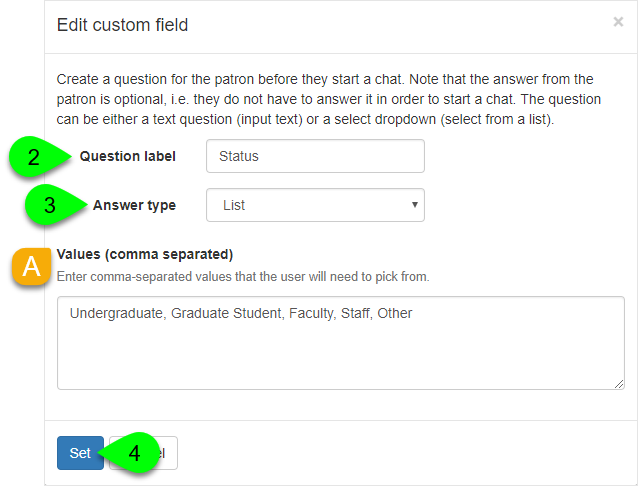 Custom Question options in the Edit Custom Field window