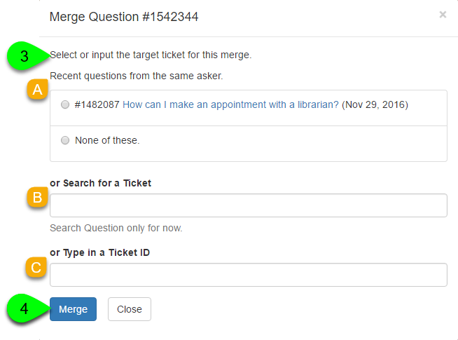 Example of selecting a ticket to merge