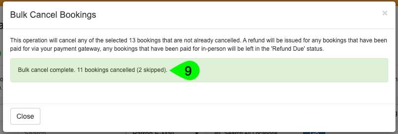 Example of the Bulk Cancel Booking modal summary after the operation has been run