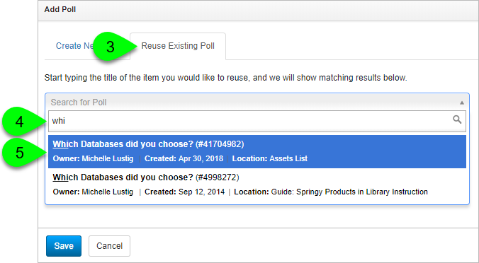 Selecting a poll to reuse