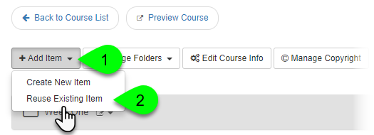 Selecting Reuse Existing Item from the Add Item dropdown