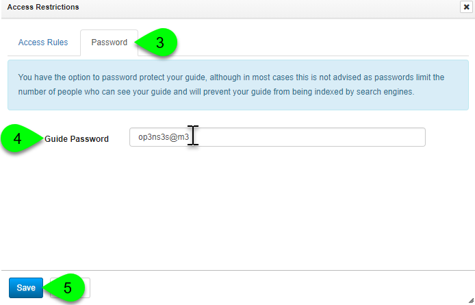 Adding a password to a guide