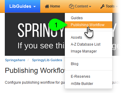 Selecting Publishing Workflow from the Content menu